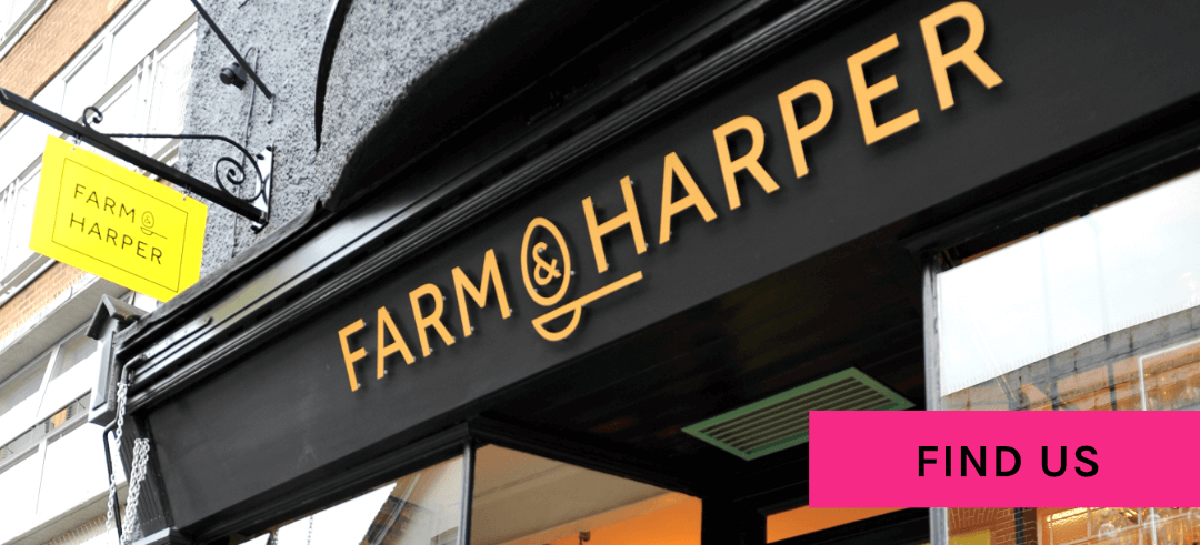 Farm and Harper - Find Us